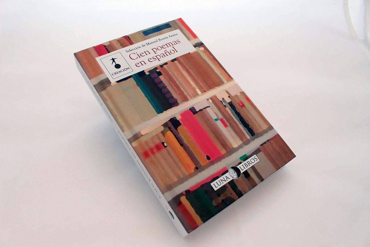 Cien poemas en español. Reseña tardía de una pequeña joya made in Colombia - literatura