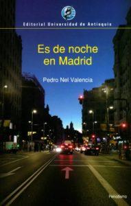Es de noche en Madrid. Imagen de portada.
