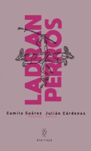 Ladran perros, de Camilo Suárez