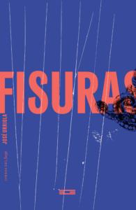 Fisuras, de José Urriola